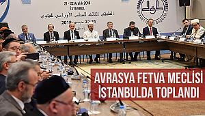Avrasya Fetva Meclisi,İstanbulda Toplandı.