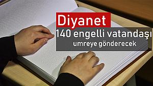 Diyanet 140 engelli vatandaş umreye gönderecek