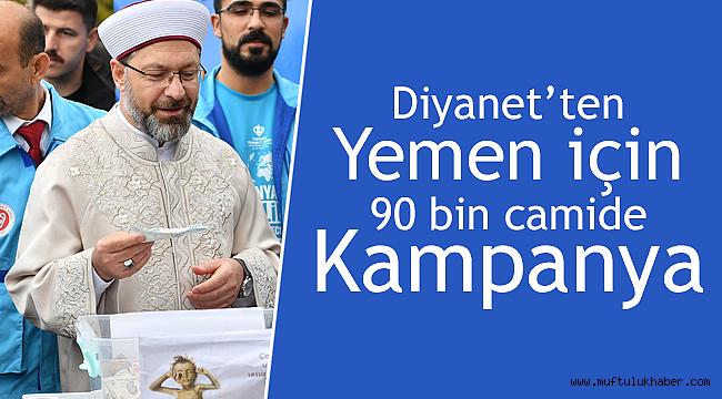 """Erbaş: """"Yemen için 90 bin camide yardım topladık"""""""