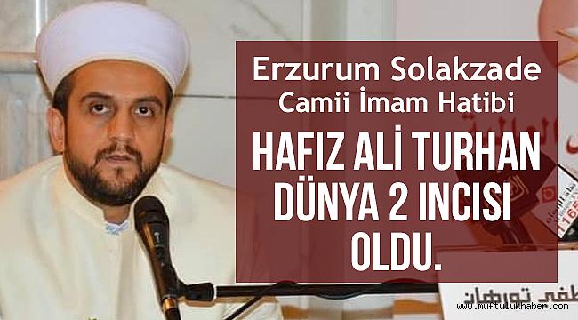Hafız Ali Turhan Dünya 2 incisi oldu.