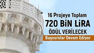 16 projeye toplam 720 bin lira ödül verilecek