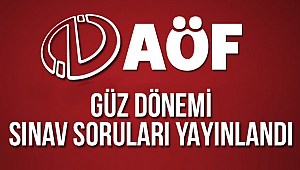 AOF Güz Dönem Sonu Sınav Soru Kitapçıkları yayınlandı.