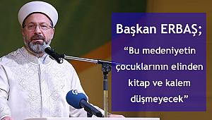 Başkan Erbaş,(VEFADER )in Buluşması'na katıldı.