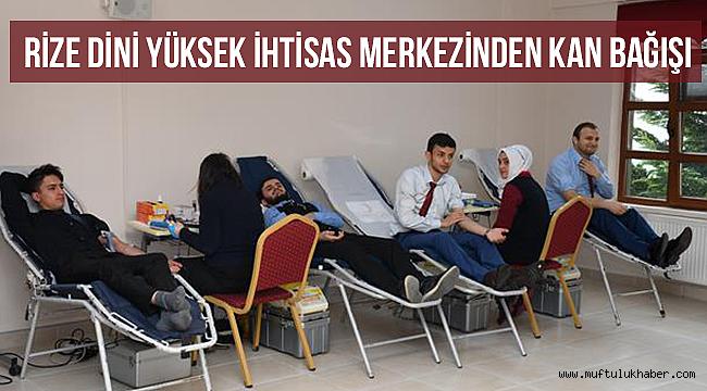 Rize Dini Yüksek İhtisas Merkezinden Kan Bağışı