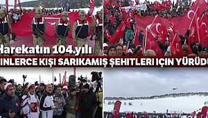 Türkiye Sarıkamış şehitleri için yürüdü !