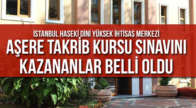 Aşere Takrib Kursu Sınavını Kazananların belli oldu