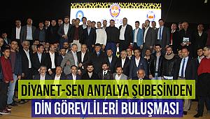 Diyanet-Sen Antalya Şubesinden Din Görevlileri Buluşması