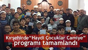 'Haydi Çocuklar Camiye' programı tamamlandı