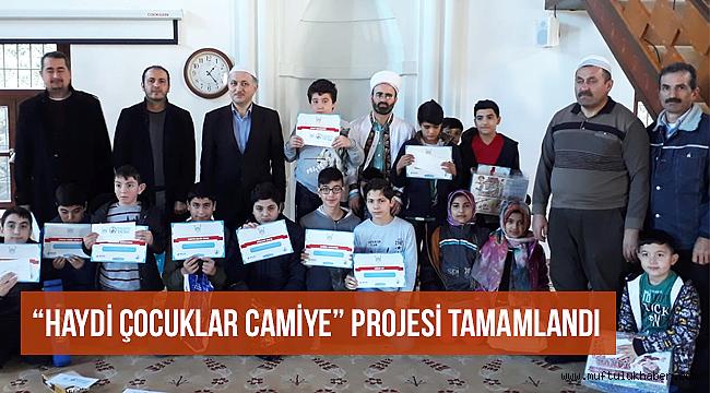 """""""Haydi Çocuklar Camiye"""" projesi tamamlandı"""