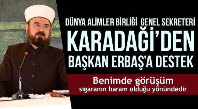 Karadaği'den Başkan Erbaş'a destek.