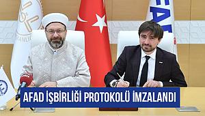 AFAD işbirliği protokolü imzalandı