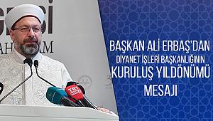 Başkan ERBAŞ dan Kuruluş yıldönümü Mesajı