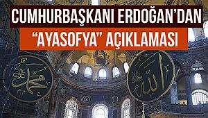 """Cumhurbaşkanı Erdoğan'dan """"Ayasofya"""" açıklaması"""