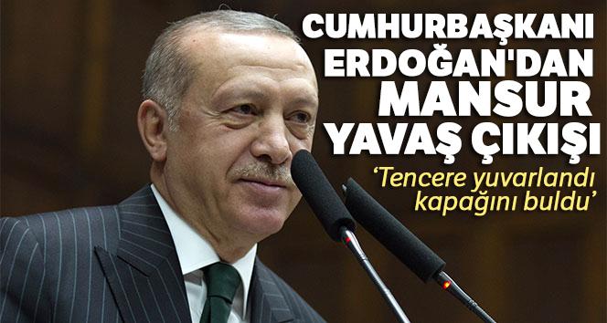 Cumhurbaşkanı Erdoğan'dan Mansur Yavaş çıkışı