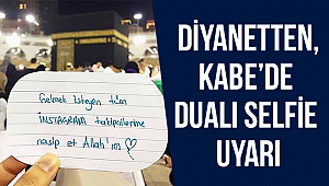 Diyanetten, Kabe'de dualı selfie uyarI