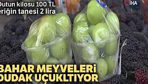 Dutun kilosu 100 TL, eriğin tanesi 2 liradan satılıyor