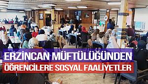 Erzincan Müftülüğünden öğrencilere sosyal faaliyetler