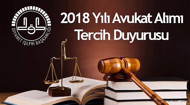 2018 Yılı Avukat Alımı Tercih Duyurusu