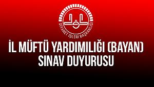 2019 Yılı İl Müftü Yardımılığı (Bayan) Sınav Duyurusu