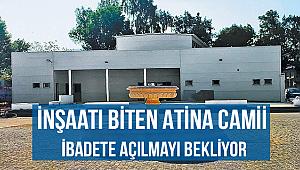 Atina Camii aylardır ibadete açılmayı bekliyor