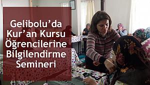 Gelibolu'da Kur'an Kursu Öğrencilerine Bilgilendirme Semineri