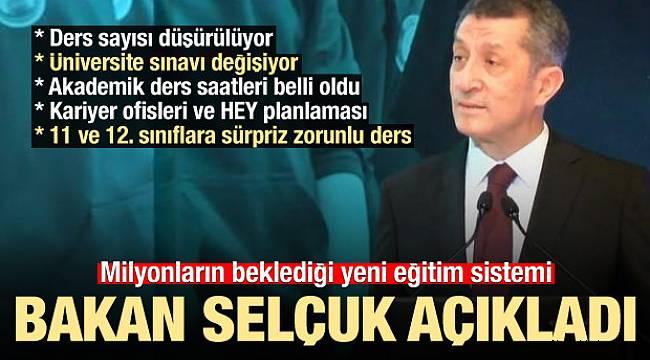 Bakan Ziya Selçuk yeni eğitim sistemini açıkladı