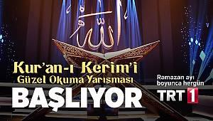 Kur'anı Kerimi Güzel Okuma Yarışması TRT1 de başlıyor