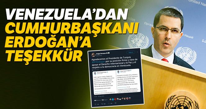 Venezuela Dışişleri Bakanı Arreaza'dan Cumhurbaşkanı Erdoğan'a teşekkür