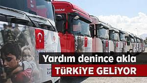 Yardım denince akla Türkiye geliyor