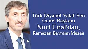 Başkan Nuri Ünal dan Ramazan Bayramı Mesajı