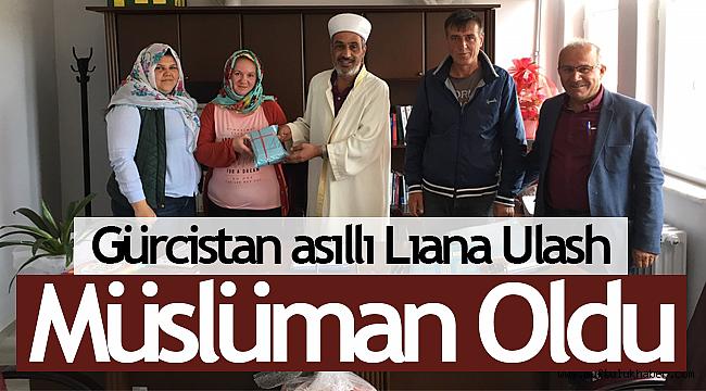 Gürcistan asıllı Lıana Ulash Müslüman oldu