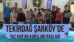 Şarköy de Yaz Kur'an Kursları Başladı