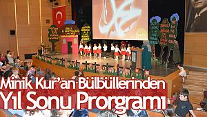 Sinop da Minik Kur'an Bülbüllerinden, Yıl Sonu Prorgramı