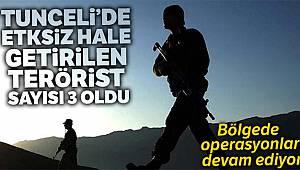 Tunceli'de etkisiz hale getirilen terörist sayısı 3 oldu
