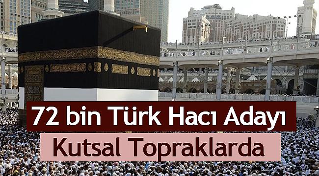 72 bin Türk hacı adayı kutsal topraklarda