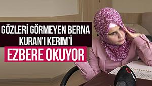 Görme engelli Berna'nın Kuran'ı Kerim'i Azmı