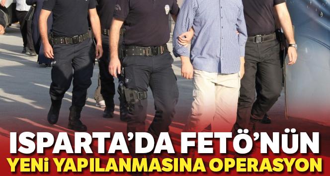 Isparta'da FETÖ'nün yeni yapılanmasına operasyon: 4 tutuklama