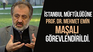 İstanbul Müftüsü M.Emin MAŞALI oldu