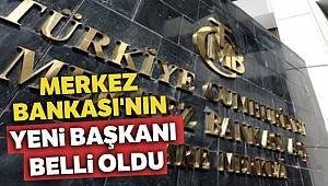 Merkez Bankası'nın yeni başkanı Murat Uysal oldu