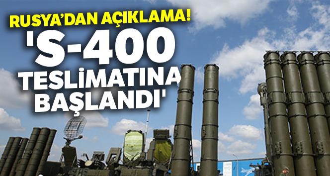 Rusya: 'S-400 teslimatına başlandı'