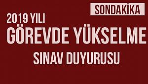 2019 Yılı Görevde Yükselme Sınav Duyurusu