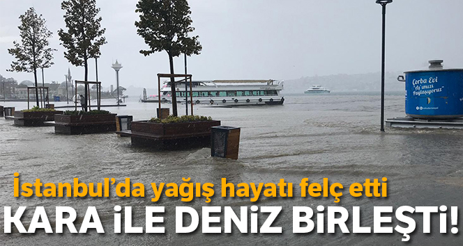 İstanbul'da etkili olan yağış sonrası Üsküdar'da kara ile deniz birleşti