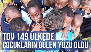 TDV 149 ülkede çocukların gülen yüzü oldu