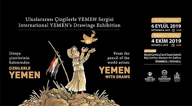"""TDV den """"Uluslararası Çizgilerle Yemen"""" sergisi"""