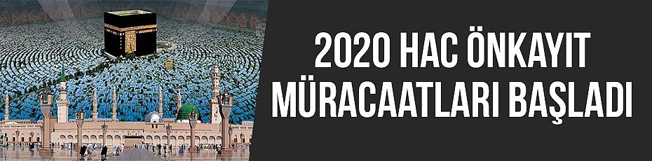 2020 Hac Önkayıt Müracaatları Başladı