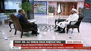 Erbaş, Ülke Tv'nin canlı yayın konuğu oldu