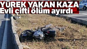Evli çifti ölüm ayırdı... Yürek yakan kaza