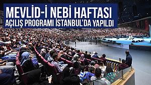 Mevlid-i Nebi Haftası'nın açılış programı İstanbul'da yapıldı