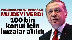Cumhurbaşkanı Erdoğan'dan sosyal konut müjdesi
