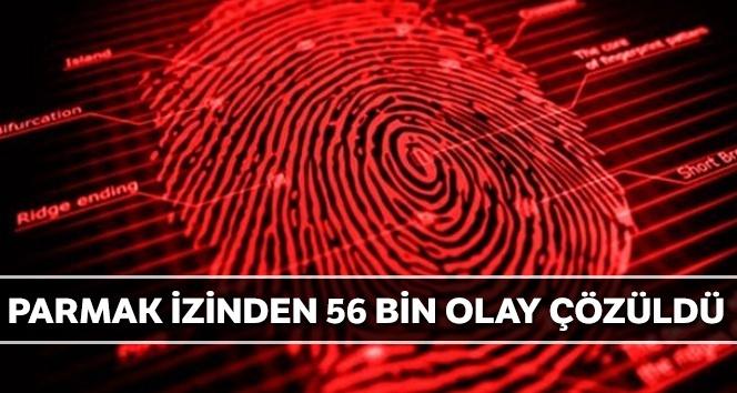 Parmak izinden 56 bin olay çözüldü